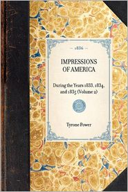 Impressions of America: Volume 2 - Tyrone Power