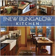 The New Bungalow Kitchen - Peter Labau, Marco Prozzo (Photographer)