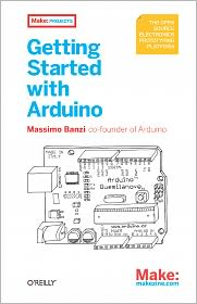 Getting Started with Arduino - Massimo Banzi