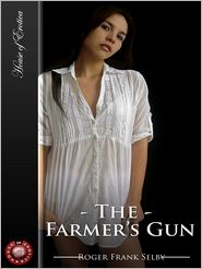 The Farmer's Gun - Roger Frank Selby