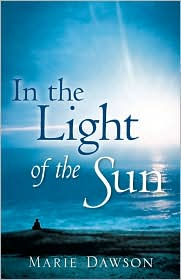In the Light of the Sun - Marie Dawson