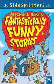 Fantastically Funny Stories - Michael Rosen, Mik Brown (Illustrator)