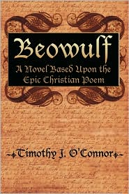 Beowulf - Timothy J. O'Connor