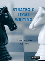 Strategic Legal Writing - Donald N. Zillman, Evan J. Roth