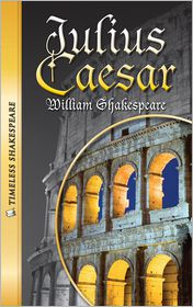 Julius Caesar (Saddleback Classics Series) - William Shakespeare, Adapted by Brady Timoney, Read by Larry McKeever