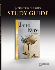 Jane Eyre Study Guide- Timeless Classics - Saddleback Educational Publishing Staff (Editor)