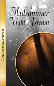 Midsummer Night's Dream- Timeless Shakespeare - William Shakespeare, Adapted by Emily Hutchinson