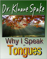 Why I Speak in Tongues