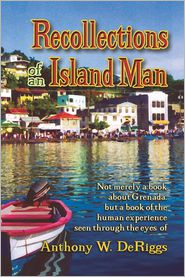 Recollections Of An Island Man