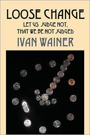 Loose Change - Ivan Wainer