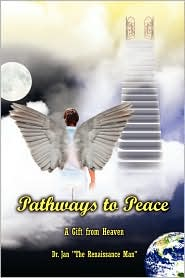 Pathways to Peace: A Gift from Heaven - The Renaissa Jan