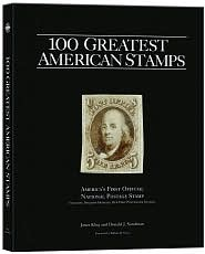 100 Greatest US Stamps - Donald Sundman, Janet Klug