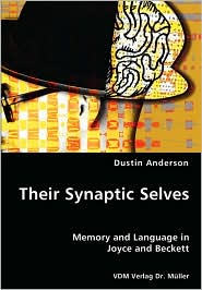Their Synaptic Selves - Dustin Anderson