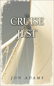 The Cruise of the Jest - Jon Adams