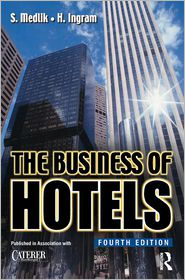 The Business of Hotels - Hadyn Ingram, H. Ingram