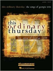 This Ordinary Thursday: The Songs of Georgia Stitt - Georgia Stitt Georgia