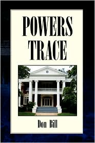 Powers Trace - Don Bill