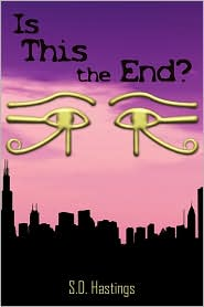 Is This The End? - S.D. Hastings