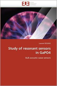 Study of Resonant Sensors in Gapo4 - Delmas Laurent