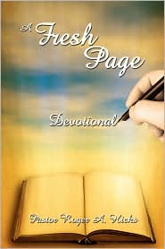 A Fresh Page: Devotional - Roger A. Hicks