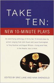 Take Ten: New 10-Minute Plays - Eric Lane, N. Sheilgold, E. Lave