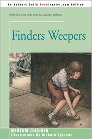 Finders Weepers - Miriam Chaikin, Richard Egielski (Illustrator)