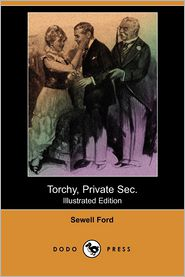 Torchy, Private Sec. (Illustrated Edition)