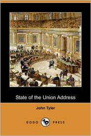 State Of The Union Address - John Tyler