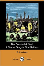 The Counterfeit Seal - R. N. Adams