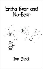 Ertha Bear and No-Bear - Ian Stott