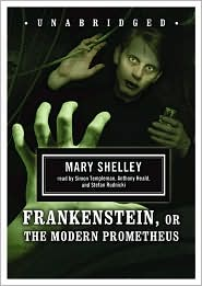 Frankenstein, or the Modern Prometheus - Mary Shelley, Anthony Rudnicki Heald, Narrated by Anthony Heald, Narrated by Stefan Rudnicki, Narrated by Simon Templeman