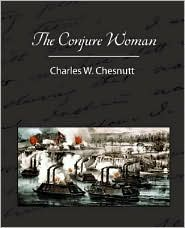 The Conjure Woman
