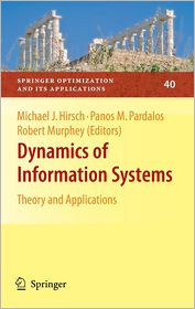 Dynamics of Information Systems: Theory and Applications - Michael Hirsch (Editor), Panos M. Pardalos (Editor), Robert Murphey (Editor)