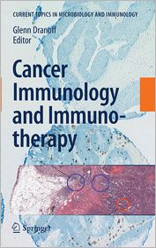 Cancer Immunology and Immunotherapy - Glenn Dranoff (Editor)