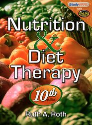 Nutrition & Diet Therapy (Book Only) - Ruth A. Roth