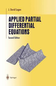 Applied Partial Differential Equations - David Logan