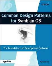 Common Design Patterns for Symbian OS: The Foundations of Smartphone Software