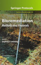 Bioremediation: Methods and Protocols - Stephen P. Cummings (Editor)