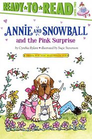 Annie and Snowball and the Pink Surprise (Annie and Snowball Series #4) (Turtleback School & Library Binding Edition) - Cynthia Rylant