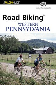 Road Biking Western Pennsylvania - Jim Homerosky