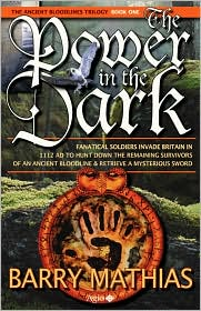 The Power in the Dark: Book 1 of The Ancient Bloodlines Trilogy - Barry Mathias