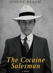 The Cocaine Salesman - Conny Braam, Jonathan Reeder (Translator)