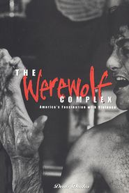 Werewolf Complex: America's Fascination with Violence - Denis Duclos, Bruce Kapferer (Editor)