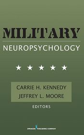 Military Neuropsychology - Carrie Kennedy, Jeffrey Moore