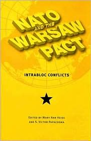NATO and the Warsaw Pact: Intrabloc Conflicts