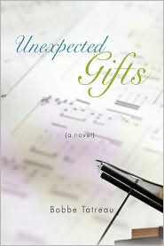 Unexpected Gifts - Bobbe Tatreau