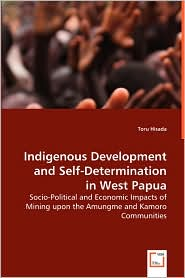 Indigenous Development And Self-Determination In West Papua