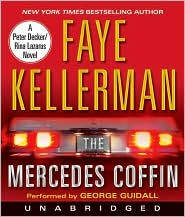 The Mercedes Coffin (Peter Decker and Rina Lazarus Series #17) - Faye Kellerman, Read by George Guidall