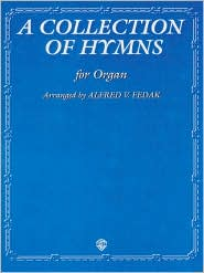 A Collection of Hymns: For Organ