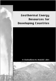 Geothermal Energy Resources for Developing Countries - D. Chandrasekharam, J. Bundschuh